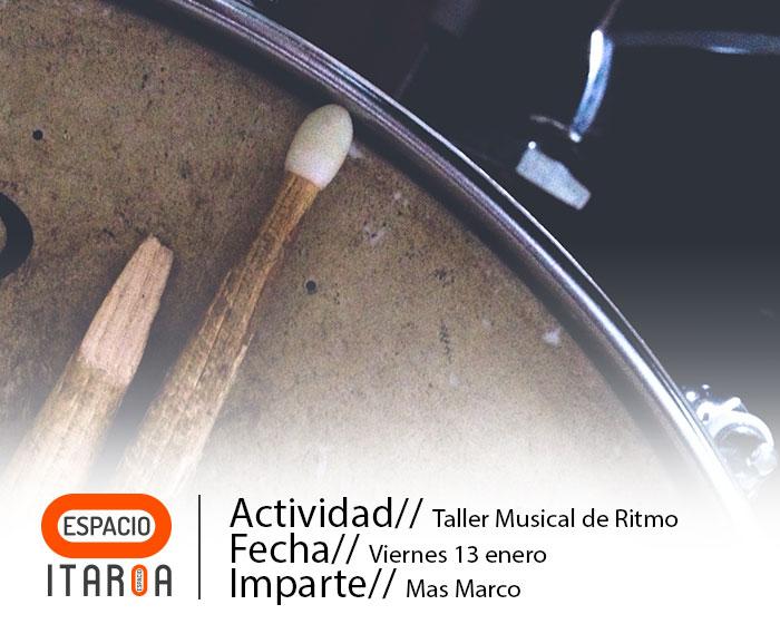 TALLER MUSICAL DE RITMO. MAS MARCO - Centro Comercial Itaroa